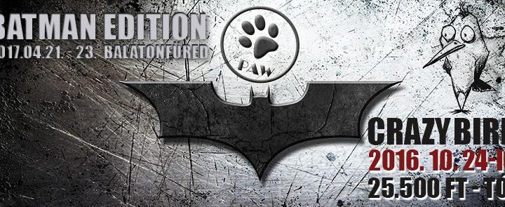 PAW 2017 tavaszi zizzenés, Batman edition